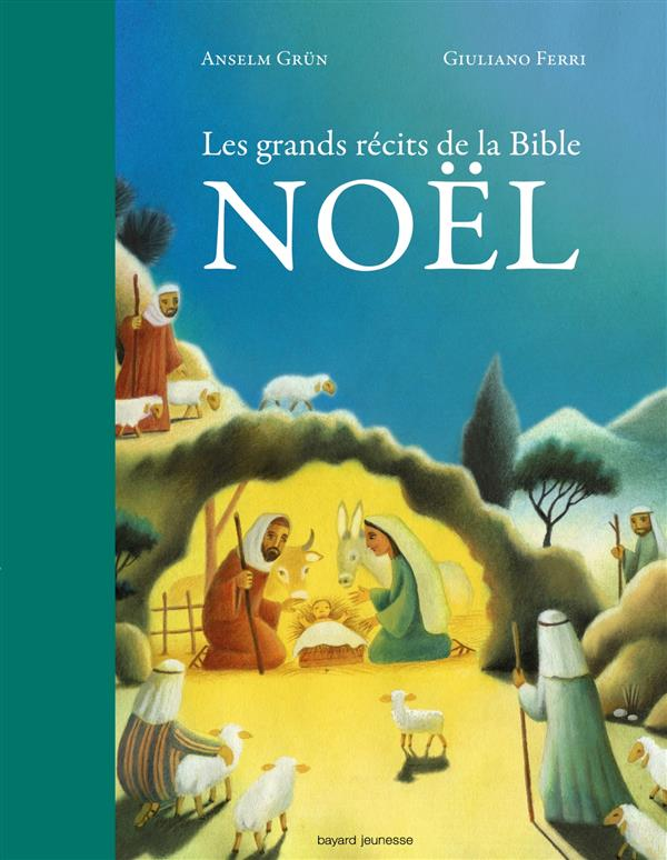 LES GRANDS RECITS DE LA BIBLE - NOEL
